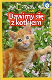 National Geographic Kids Bawimy się z kotkiem Poziom 0 - okładka książki