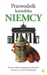 Niemcy. Przewodnik ksenofoba - okładka książki