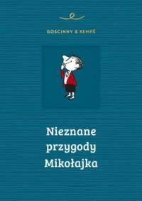 Nieznane przygody Mikołajka - okładka książki
