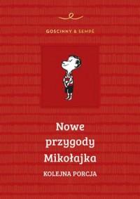 Nowe przygody Mikołajka. Kolejna porcja - okładka książki