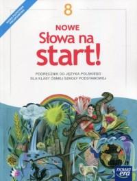 Nowe słowa na start! 8. Szkoła podstawowa. Podręcznik - okładka podręcznika