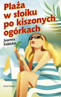 Plaża w słoiku po kiszonych ogórkach - okładka książki