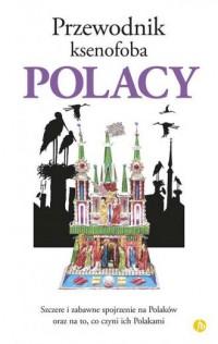 Polacy. Przewodnik ksenofoba - okładka książki