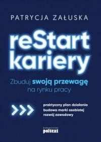reStart kariery. Zbuduj swoją przewagę na rynku pracy - okładka książki