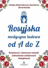 Rosyjska medycyna ludowa do A do Z - okładka książki