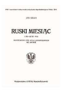 Ruski miesiąc 1/XI - 22/XI 1918. Ilustrowany opis walk listopadowych we Lwowie - okładka książki