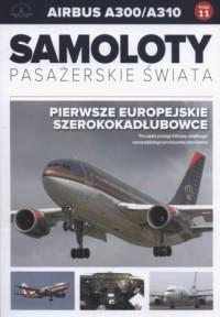 Samoloty pasażerskie świata Airbus A300/A310 - okładka książki