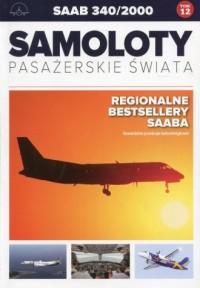 Samoloty pasażerskie świata Tom 12 Saab 340/2000 - okładka książki