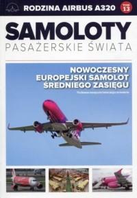 Samoloty pasażerskie świata. Tom 13. Rodzina Airbus A320 - okładka książki