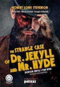 Strange Case of Dr. Jekyll and Mr. Hyde. Doktor Jekyll i Pan Hyde w wersji do nauki angielskiego - okładka podręcznika