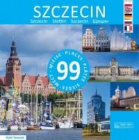 Szczecin 99 miejsc - okładka książki