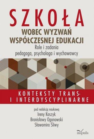Szkoła wobec wyzwań współczesnej - okładka książki