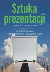 Sztuka prezentacji. Teoria i praktyka - okładka książki