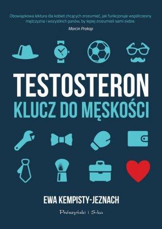 Testosteron. Klucz do męskości - okładka książki