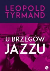 U brzegów jazzu - okładka książki