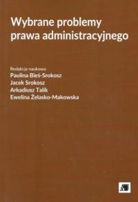 Wybrane problemy prawa administracyjnego - okładka książki