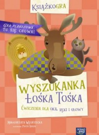 Wyszukanka Łośka Tośka - okładka książki
