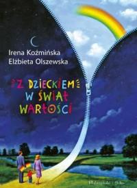 Z dzieckiem w świat wartości - okładka książki