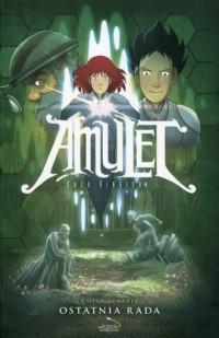 Amulet 4. Ostatnia rada - okładka książki