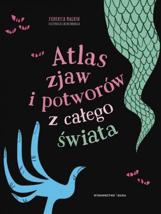 Atlas zjaw i potworów z całego - okładka książki