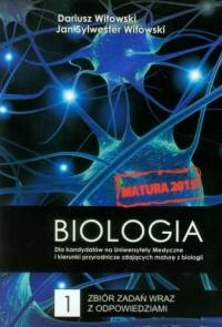 Biologia. Zbiór zadań wraz z odpowiedziami Tom 1. Dla kandydatów na Uniwersytety Medyczne i kierunki przyrodnicze zdających maturę z biologii - okładka podręcznika