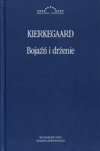 Bojaźń i drżenie. Seria: biblioteka Europejska - okładka książki