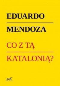 Co z tą Katalonią? - okładka książki