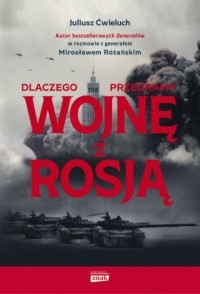 Dlaczego przegramy wojnę z Rosją - okładka książki
