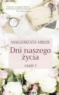 Dni naszego życia cz. 1 - okładka książki