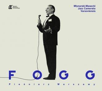 Fogg - pieśniarz Warszawy - okładka płyty