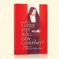 Gdzie jest Bóg, gdy cierpimy? - okładka książki