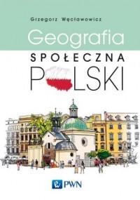 Geografia społeczna Polski - okładka książki