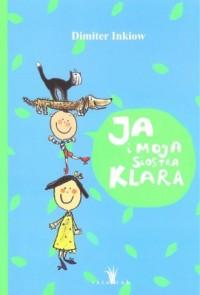 Ja i moja siostra Klara - okładka książki