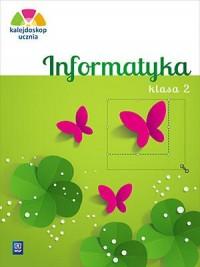 Kalejdoskop ucznia 2. Edukacja wczesnoszkolna. Informatyka z płytą CD - okładka książki
