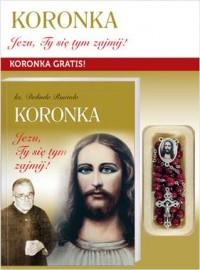 Koronka Jezu, Ty się tym zajmij. Modlitewnik z koronką - okładka książki