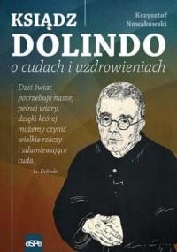 Ksiądz Dolindo o cudach i uzdrowieniach - okładka książki