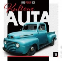Kultowe Auta 16. Ford Pickup 1951 - okładka książki