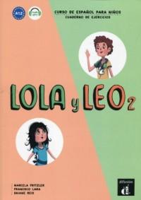 Lola y Leo 2 Ćwiczenia. poziom A1.2 - okładka podręcznika