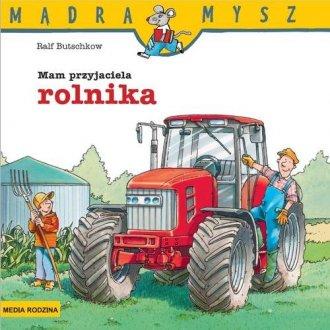 Mądra mysz. Mam przyjaciela rolnika - okładka książki