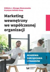 Marketing wewnętrzny we współczesnej organizacji - okładka książki