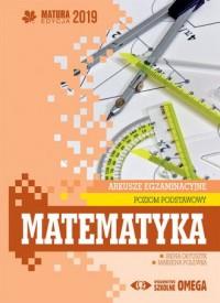 Matematyka. Matura 2019. Arkusze egzaminacyjne. Poziom podstawowy - okładka podręcznika