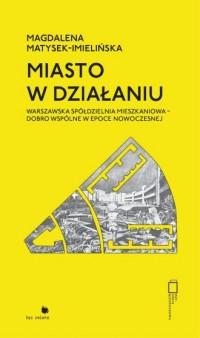 Miasto w działaniu - okładka książki
