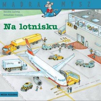 Mądra mysz. Na lotnisku - okładka książki