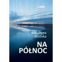 Na północ - okładka książki