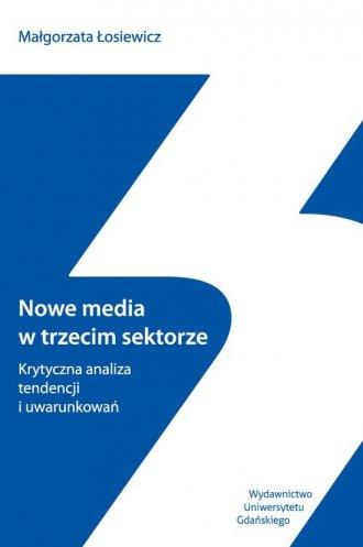 Nowe media w trzecim sektorze. - okładka książki