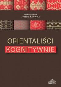 Orientaliści kognitywnie - okładka książki