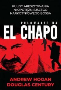 Polowanie na El Chapo - okładka książki