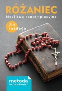 Różaniec. Modlitwa kontemplacyjna dla każdego. Metoda św. Jana Pawła II - okładka książki