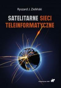 Satelitarne sieci teleinformatyczne - okładka książki