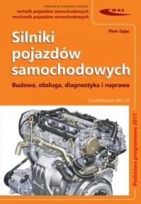 Silniki pojazdów samochodowych. Budowa, obsługa, diagnostyka i naprawa - okładka podręcznika